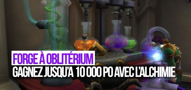 Confectionnez de l'Oblitérium avec l'Alchimie et gagnez jusqu'à 10 000 Po