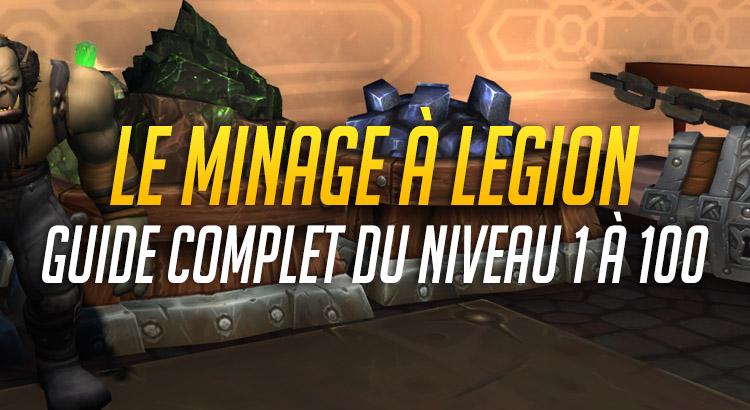 Guide du Minage à Legion • T'as Pas 1 Po ?